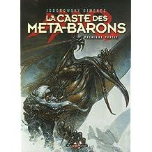 La caste des Méta-Barons : Première partie : Tomes 1 à 3