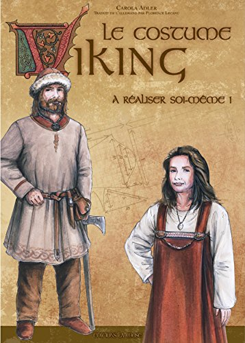 Le Costume Viking, à réaliser soi-même par Carola Adler