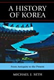 A History of Korea: From Antiquity to the Present: From Antiquity to the Present