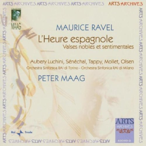 Maurice Ravel: L'Heure espagnole