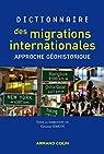 Dictionnaire des migrations internationales: Approche géohistorique par Simon