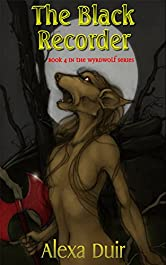 The Black Recorder: Wyrdwolf book 4