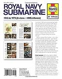 Royal Navy Submarine Manual: 1945 Onward (A Class - HMS Alliance) (Haynes Manuals)