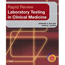 Rapid Review Laboratory Testing in Clinical Medicine: with Student Consult Access