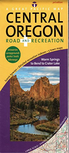 Central Oregon Road & Recreation Map, 3rd Edition -