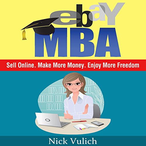 ebay-mba-sell-online-make-more-money-enjoy-more-freedom-english-edition