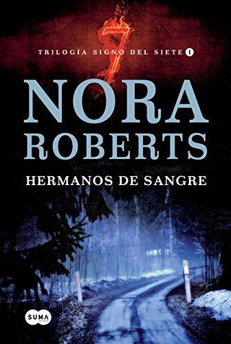 Hermanos de sangre (Trilogía Signo del Siete 1) por Nora Roberts
