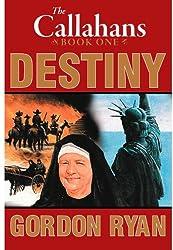 Destiny: The Callahans Book One
