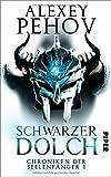 Schwarzer Dolch: Chroniken der Seelenfänger 1