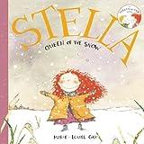 Stella, Queen of the Snow (Stella and Sam Books)