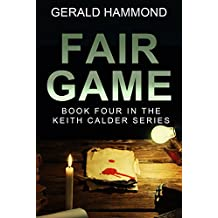 Fair Game (Keith Calder Book 4) (English Edition)