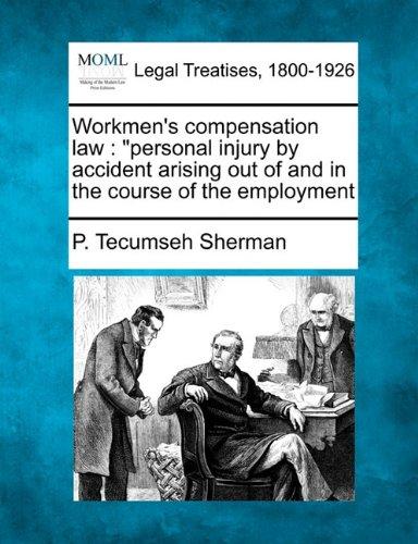 Workmen's compensation law:
