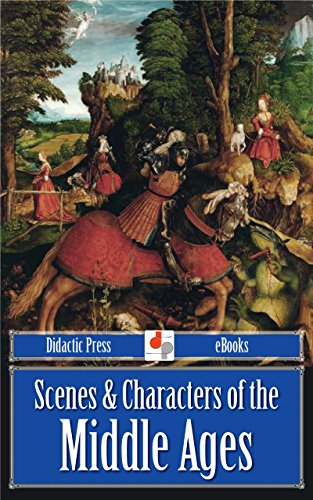 Descargar En Elitetorrent Scenes & Characters of the Middle Ages (Illustrated) De PDF A PDF