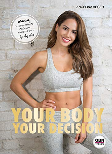 YOUR BODY, YOUR DECISION -