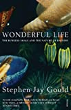 Wonderful Life: Burgess Shale and the Nature of History
