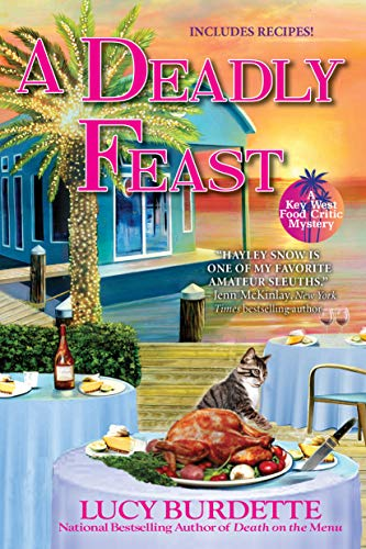 A Deadly Feast: A Key West Food Critic Mystery (Key West Food Critic Mysteries) (English Edition)