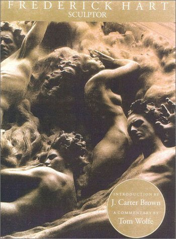 Frederick Hart: Sculptor by Tom Wolfe (1995-02-22)