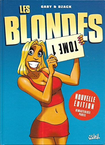 Les Blondes, Tome 1 :