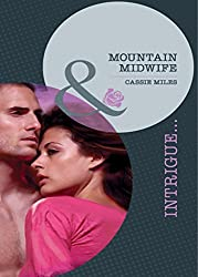 Mountain Midwife (Mills & Boon Intrigue)