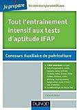 Image de Tout l'entraînement intensif aux tests d'aptitude IFAP - 2e éd. : Pl