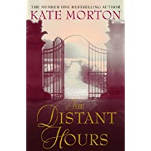 The Distant Hours by Kate Morton (2010-10-15)