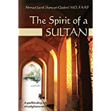 The Spirit of a Sultan