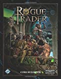 Rogue Trader: Core Rulebook (Warhammer 40,000 Roleplay S.)