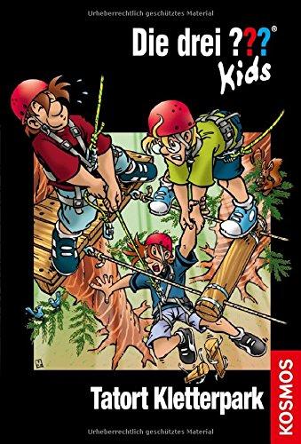 Tatort Kletterpark - Die drei ??? Kids Bd. 51