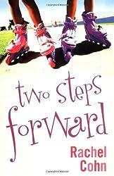 Two Steps Forward by Rachel Cohn (2006-05-02)