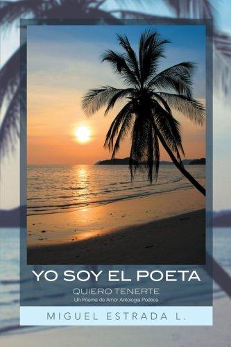 Yo Soy El Poeta: Quiero Tenerte Un Poema De Amor Antología Poética