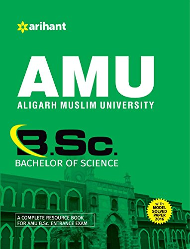 AMU (Aligarh Muslim University) B.Sc. (Bachelor of Science) with Model Paper 2016