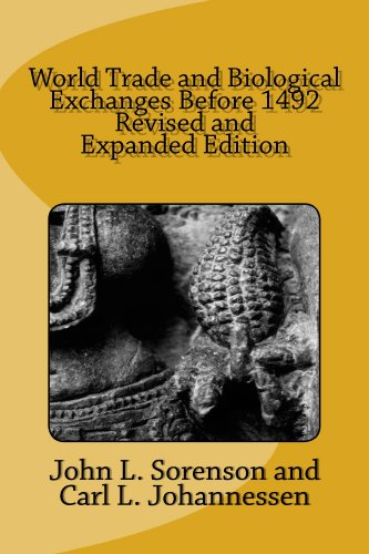 World Trade and Biological Exchanges Before 1492 by John L. Sorenson, Carl L. Johannessen (review)