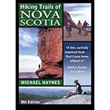[(Hiking Trails of Nova Scotia 8)] [Author: Michael Haynes] published on (July, 2002)