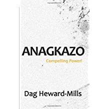 Anagkazo: Compelling Power