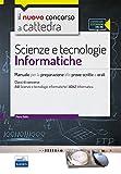 CC4/56 Scienze e tecnologie informatiche. Manuale per la preparazione alle prove scritte e orali. Classi di concorso: A41, A042. Con espansione online