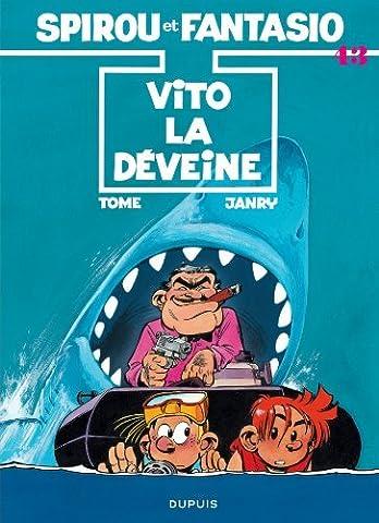 Les Aventures De Spirou Et Fantasio: Vito-la-deveine (43) by Tome