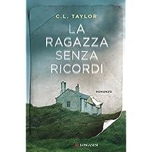La ragazza senza ricordi (Italian Edition)