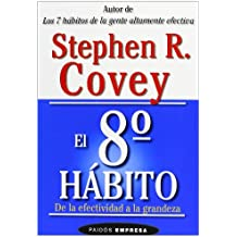 El octavo hábito: De la efectividad a la grandeza: 104 (Empresa)