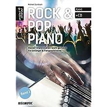 Rock & Pop Piano: Klavier-Improvisation leicht gemacht - für Anfänger & Fortgeschrittene (inkl. CD). Musiknoten. Lehrbuch.
