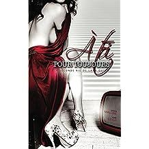 A toi, pour toujours | Roman lesbien (French Edition)