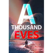 A Thousand Eves (Antigravel Book 1)