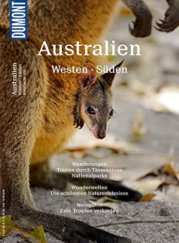 DuMont BILDATLAS Australien Westen, Süden, Tasmanien: Der rote Kontinent (DuMont BILDATLAS E-Book) (Der Desert King)