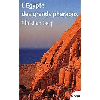 L'Egypte des grands pharaons