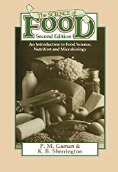 The Science of Food: An Introduction to Food Science, Nutrition and Microbiology (Pergamon international library)