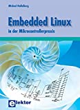 Embedded Linux in der Mikrocontrollerpraxis