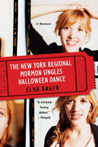 The New York Regional Mormon Singles Halloween Dance: A Memoir (English Edition)