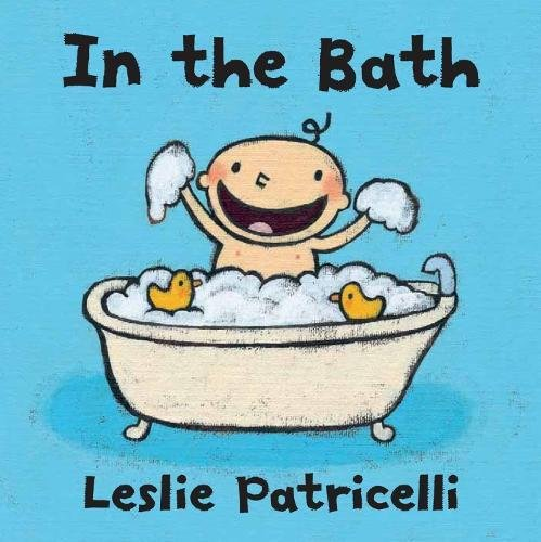 In the Bath por Leslie Patricelli