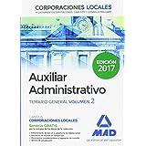 Auxiliares Administrativos de Corporaciones Locales. Temario General Volumen 2