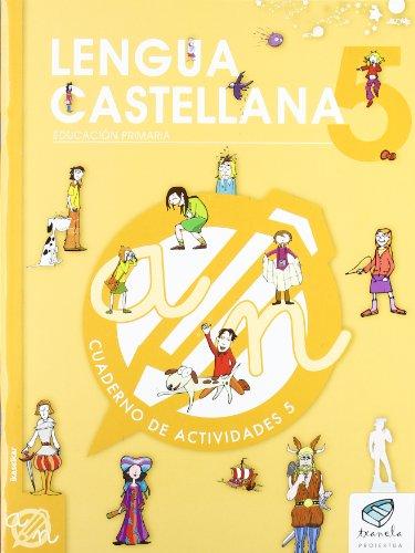 Txanela 5 - Lengua castellana 5. Cuaderno de actividades 5 - 9788497834759 por Maite Saenz Oiarzabal