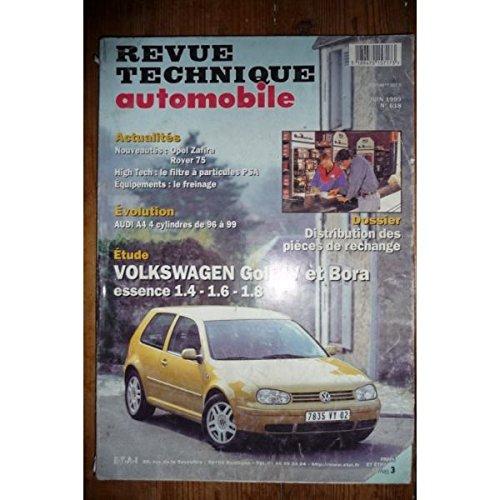 revue technique automobile n°618 : volkswagen golf IV et BOra essence 1.4 - 1.6 - 1.8 par divers